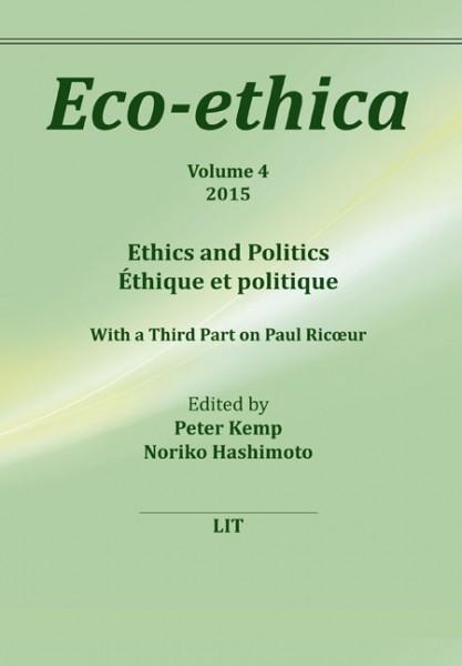 Ethics and Politics. Ethique et politique