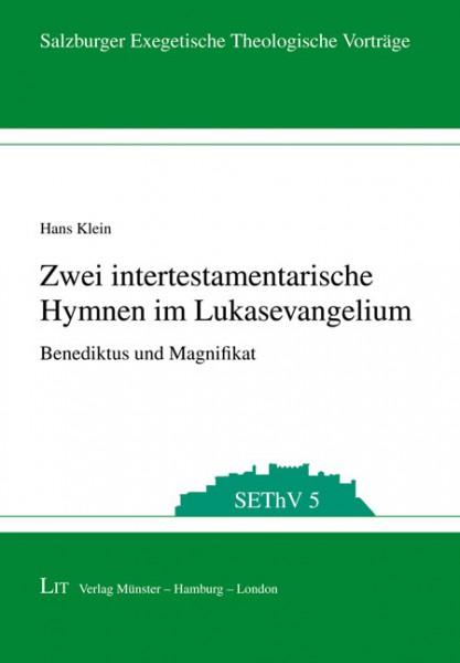 Zwei intertestamentarische Hymnen im Lukasevangelium
