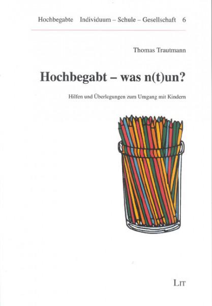 Hochbegabt - was n(t)un?
