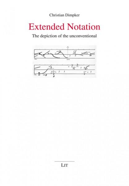 Extended Notation | Kunst/Musik | Publikationen | LIT Verlag