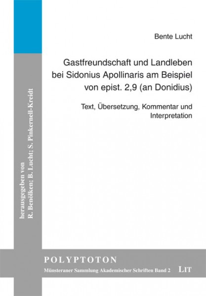 Gastfreundschaft und Landleben bei Sidonius Apollinaris am Beispiel von epist. 2,9 (an Donidius)