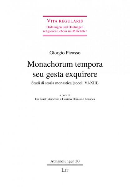 Monachorum tempora seu gesta exquirere