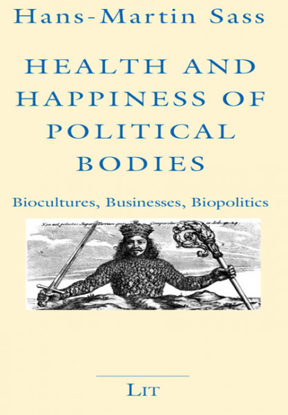 Health and Happiness of Political Bodies