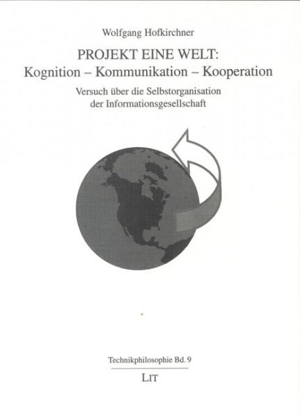 Projekt Eine Welt: Kognition - Kommunikation - Kooperation