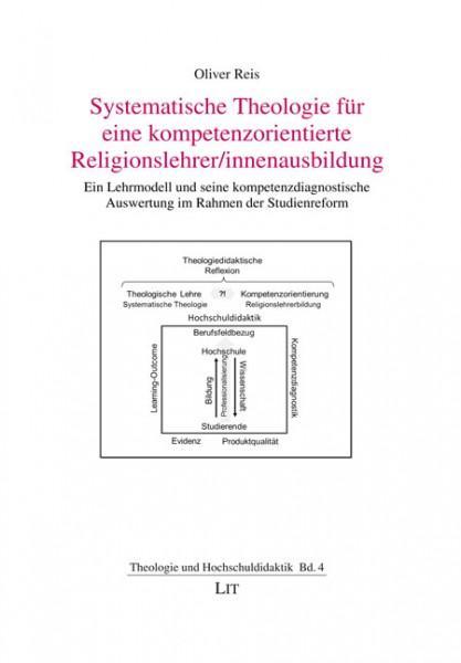 Systematische Theologie für eine kompetenzorientierte Religionslehrer/innenausbildung