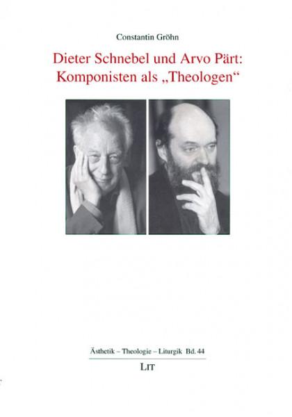 """Dieter Schnebel und Arvo Pärt: Komponisten als """"Theologen"""""""