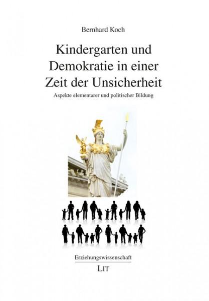 Kindergarten und Demokratie in einer Zeit der Unsicherheit