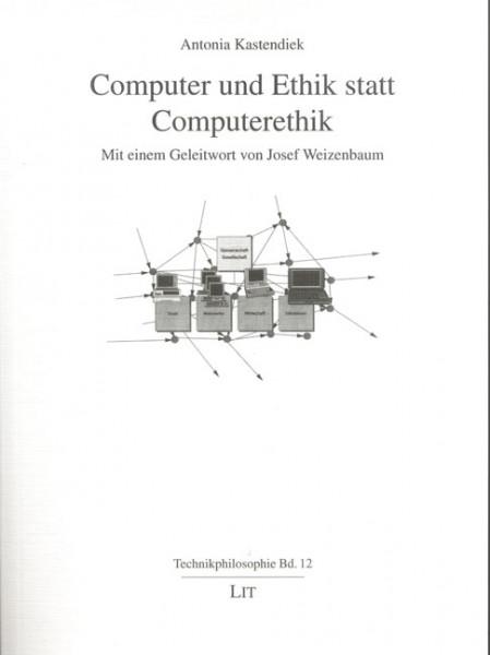 Computer und Ethik statt Computerethik