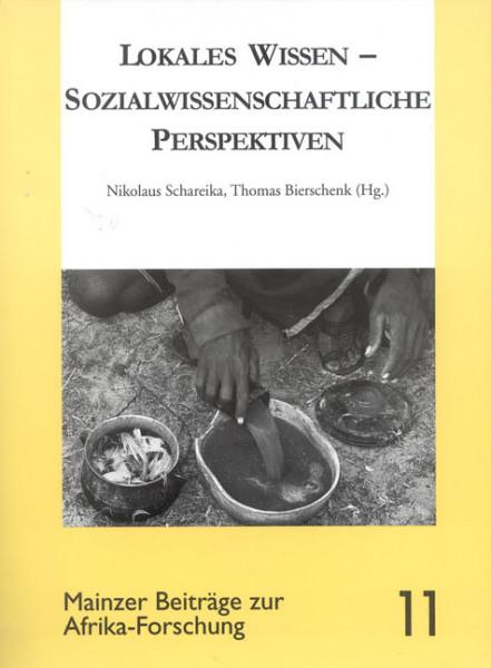 Lokales Wissen - sozialwissenschaftliche Perspektiven