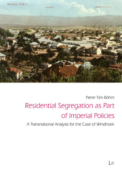 Residential Segregation as Part of Imperial Policies