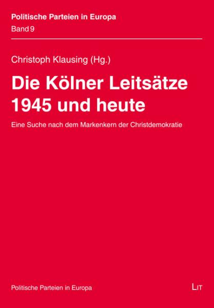 Die Kölner Leitsätze 1945 und heute