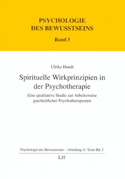 Spirituelle Wirkprinzipien in der Psychotherapie