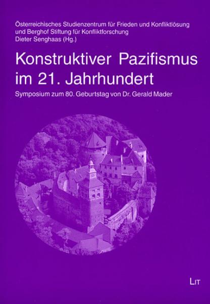 Konstruktiver Pazifismus im 21. Jahrhundert