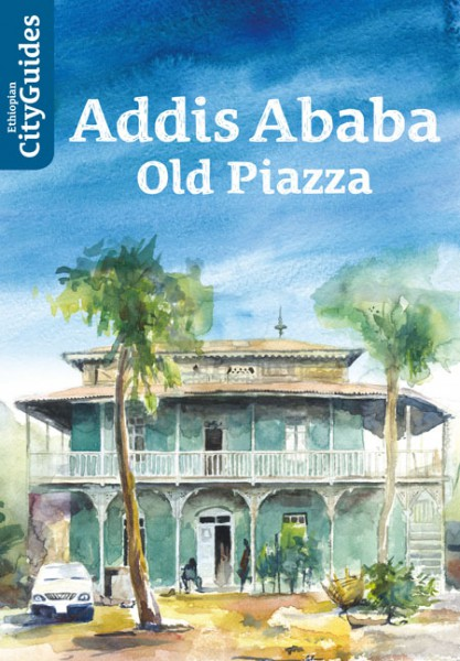 Addis Ababa - Old Piazza