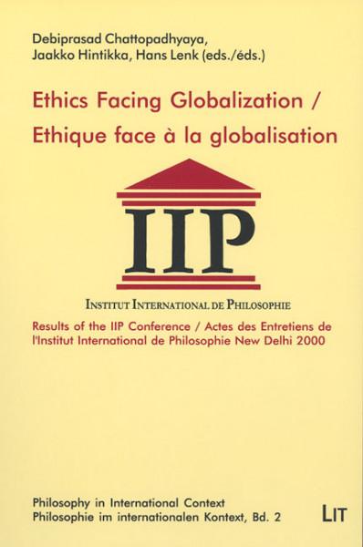 Ethics Facing Globalization / Ethique face à la globalisation