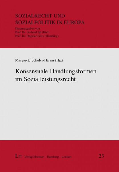 Konsensuale Handlungsformen im Sozialleistungsrecht