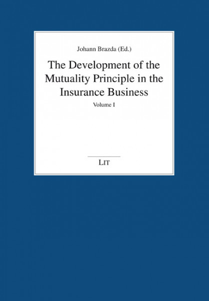 The Development of the Mutuality Principle in the Insurance Business