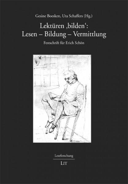 Lektüren 'bilden': Lesen - Bildung - Vermittlung