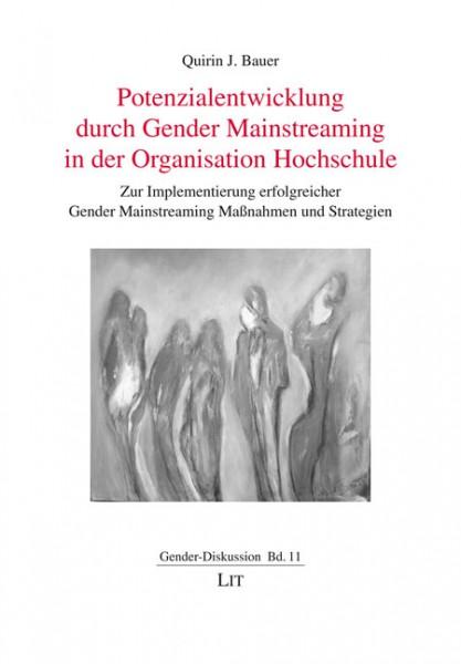 Potenzialentwicklung durch Gender Mainstreaming in der Organisation Hochschule