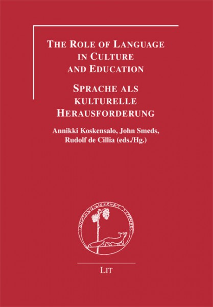 The Role of Language in Culture and Education - Sprache als kulturelle Herausforderung