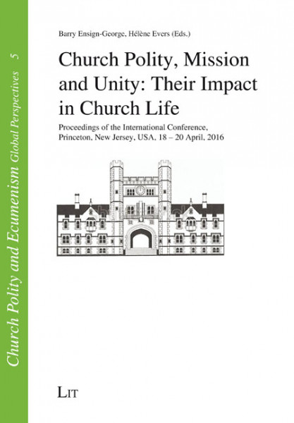 Church Polity, Mission and Unity: Their Impact in Church Life