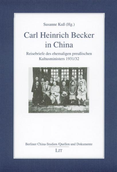 Carl Heinrich Becker in China