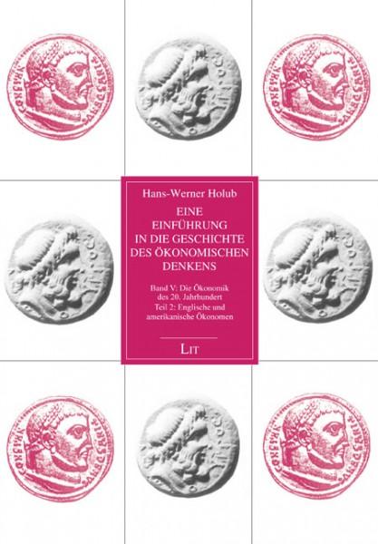 Eine Einführung in die Geschichte des ökonomischen Denkens