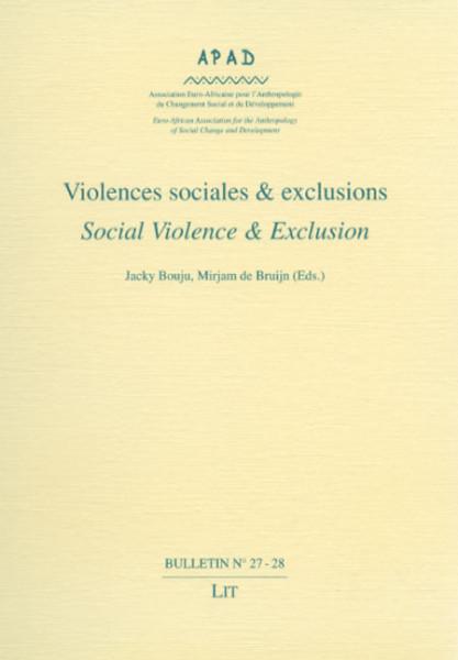 Violences sociales & exclusions. Social Violence & Exclusion