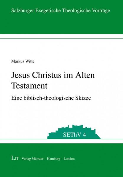 Jesus Christus im Alten Testament