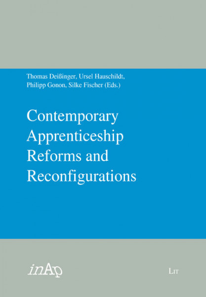 Contemporary Apprenticeship Reforms and Reconfigurations