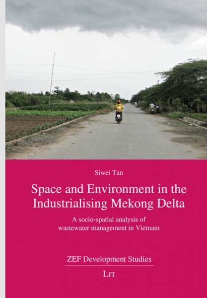 Space and Environment in the Industrialising Mekong Delta
