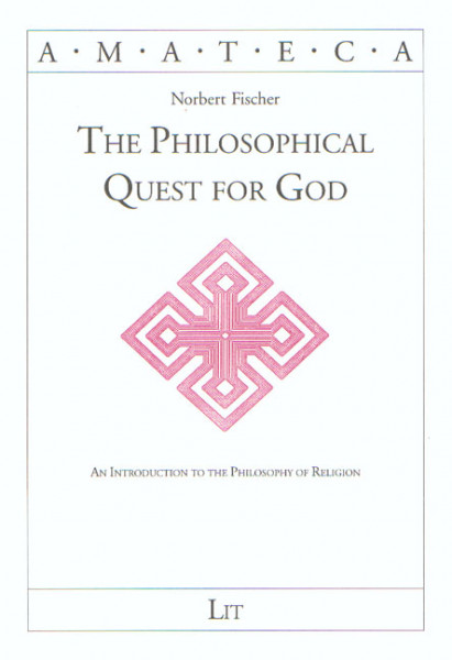 The Philosophical Quest for God