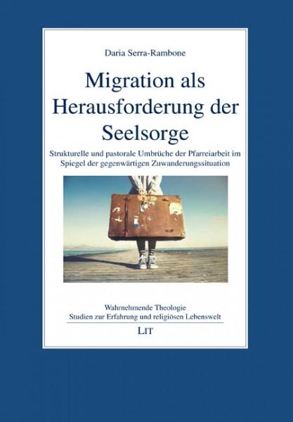 Migration als Herausforderung der Seelsorge
