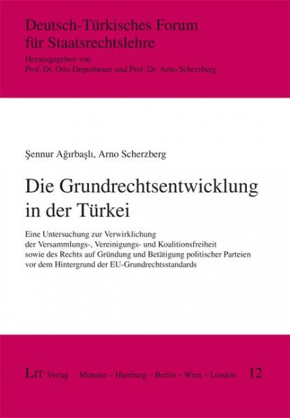 Die Grundrechtsentwicklung in der Türkei