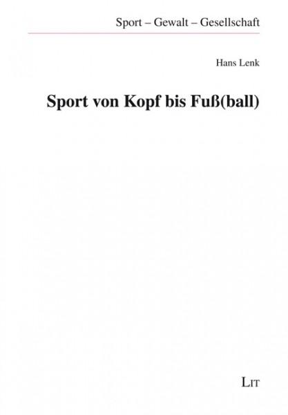 Sport von Kopf bis Fuß(ball)