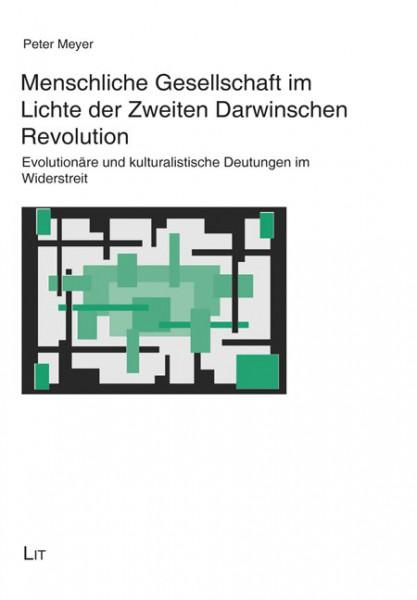 Menschliche Gesellschaft im Lichte der Zweiten Darwinschen Revolution
