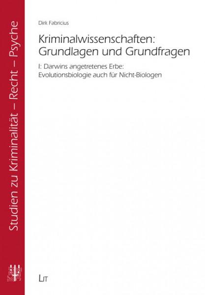 Kriminalwissenschaften: Grundlagen und Grundfragen