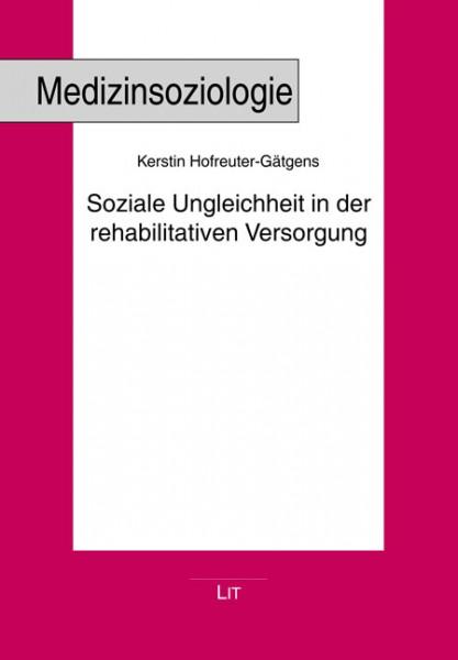 Soziale Ungleichheit in der rehabilitativen Versorgung
