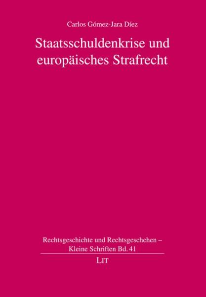 Staatsschuldenkrise und europäisches Strafrecht