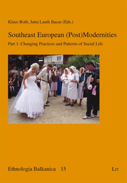 Southeast European (Post)Modernities