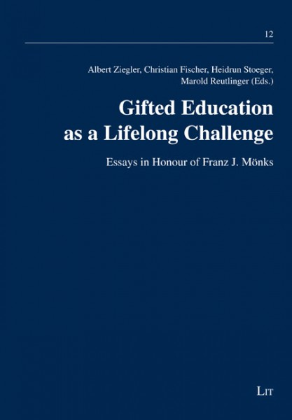 Gifted Education as a Lifelong Challenge