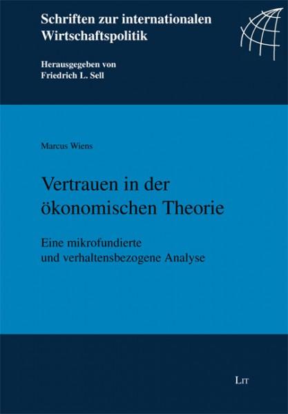 Vertrauen in der ökonomischen Theorie