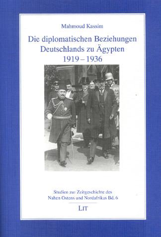 Die diplomatischen Beziehungen Deutschlands zu Ägypten 1919-1936