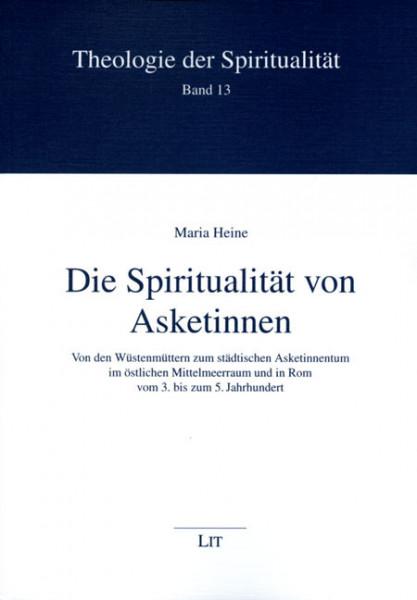 Die Spiritualität von Asketinnen