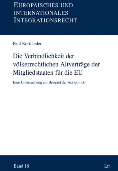 Die Verbindlichkeit der völkerrechtlichen Altverträge der Mitgliedstaaten für die EU