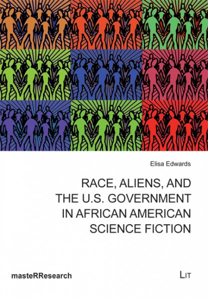 Race, Aliens, and the U.S. Government in African American Science Fiction