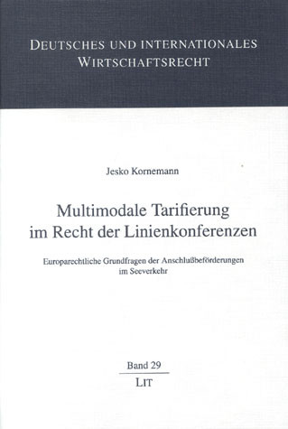 Multimodale Tarifierung im Recht der Linienkonferenzen