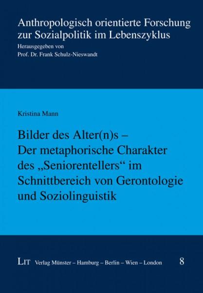 """Bilder des Alter(n)s - Der metaphorische Charakter des """"Seniorentellers"""" im Schnittbereich von Gerontologie und Soziolinguistik"""