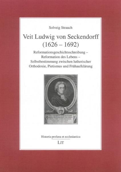 Veit Ludwig von Seckendorff (1626 - 1692)