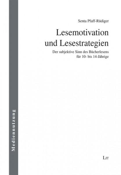 Lesemotivation und Lesestrategien